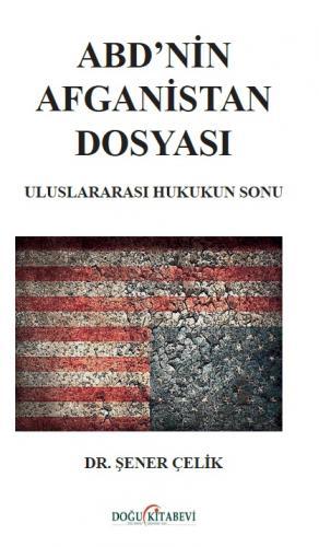 ABD'nin Afganistan Dosyası