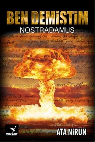 Ben Demiştim(Nostradamus)