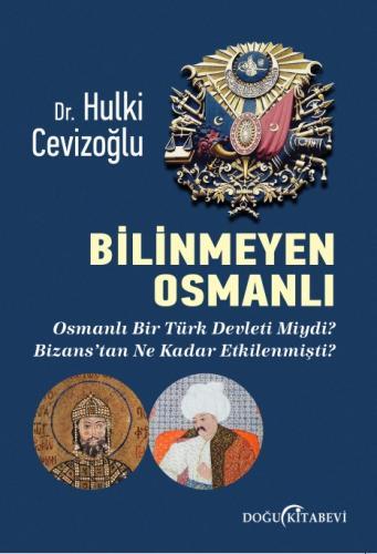 Bilinmeyen Osmanlı