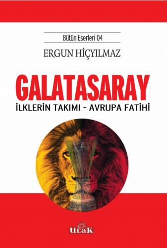 GALATASARAY/ilklerin Takımı-Avrupa Fatihi