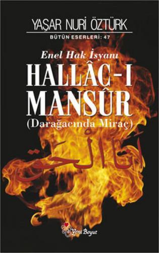 Hallac-ı Mansur: Darağacında Miraç (2 Cilt Takım)-CİLTLİ
