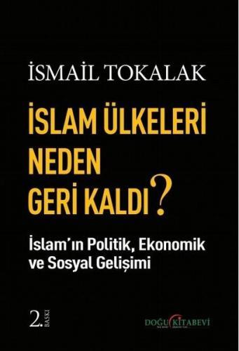 islam ülkeleri Neden Geri Kaldı