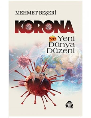 Korona ve Yeni Dünya Düzeni
