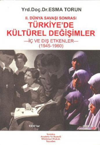II. Dünya Savaşı Sonrası Türkiye'de Kültürel Değişim (İç ve Dış Etkenl