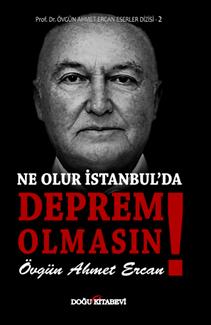 NE OLUR İSTANBUL'DA DEPREM OLMASIN!