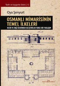 Osmanlı Mimarisinin Temel ilkeleri