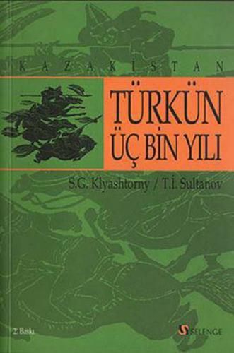 Türk'ün Üç Bin Yılı Kazakistan