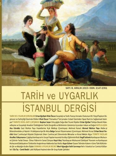 Tarih ve Uygarlık - istanbul Dergisi Sayı: 8