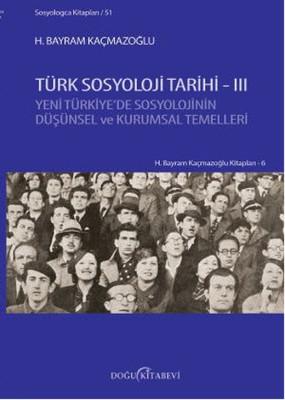 Türk Sosyoloji Tarihi III